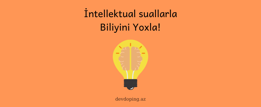 Photo of İntellektual Suallar – Biliyini test et