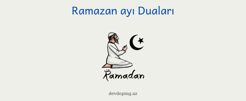 Photo of Ramazan ayı duaları (2020) – Oruc vaxtı oxunan dualar