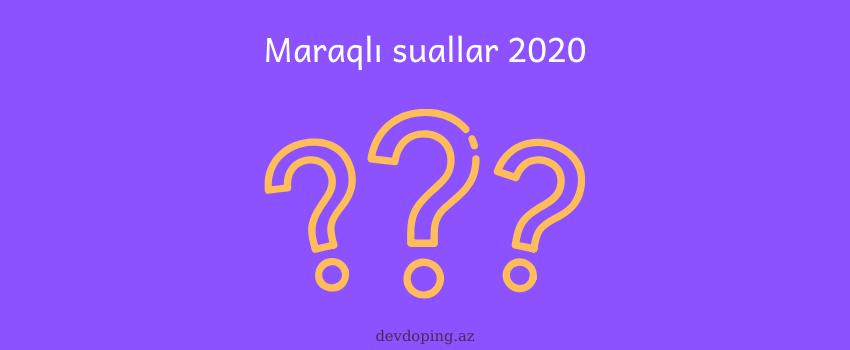 Photo of Maraqli suallar və cavabları (2020)