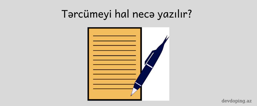Photo of Tərcümeyi-hal necə yazılır və nə üçündür? (2020) ✅