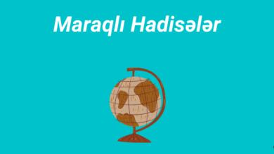 Photo of Maraqlı hadisələr (2020) ✅