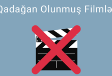 Photo of Qadagan Olunmus Filmler (2020) ✅