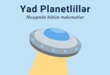 Photo of Yad Planetliler Haqqinda Melumat 2020 ✅