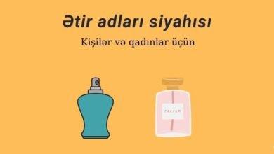 Photo of Etir Adlari –  Ən Yaxşı Ətir adları (2020) ✅