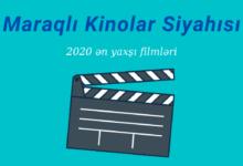 Photo of Maraqli Kinolar Siyahısı 2020 – Ən yaxşıları 🎥
