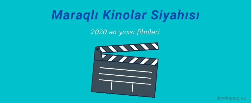 maraqli kinolar 2020