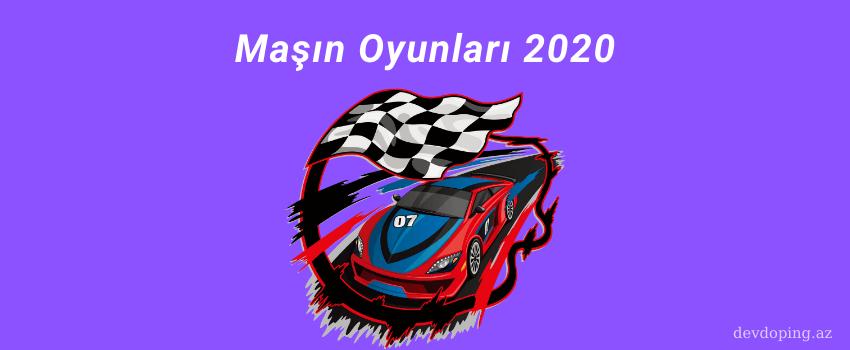 masin oyunlari 2020