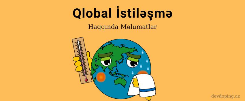 qlobal istilesme