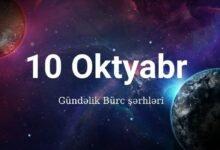 Photo of 10 Oktyabr 2020 – Gündəlik Bürclər (10.10.2020) ✅