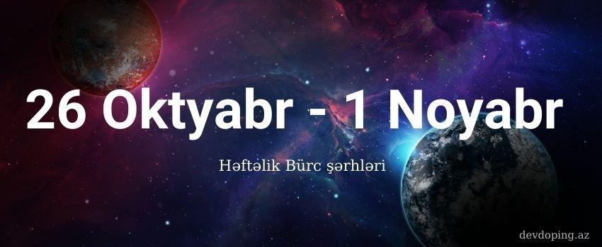 26 Oktyabr - 1 Noyabr