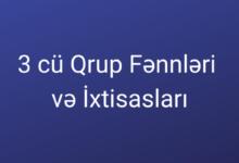 Photo of 3 cü qrup Fənnləri və İxtisasları ✅