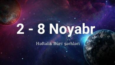 Photo of 2 – 8 Noyabr 2020 – Həftəlik Bürclər (Qoroskop) ✅